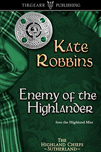 Enemy of the Highlander: The Highland Chiefs Series: #3 (English Edition)
