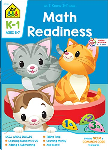 School Zone - Math Readiness Workbook - 64 Pages, Ages 5 to 7, Kindergarten to 1st Grade, Telling Time, Counting Money, Addition, Subtraction, and More (School Zone I Know It! Workbook Series)
