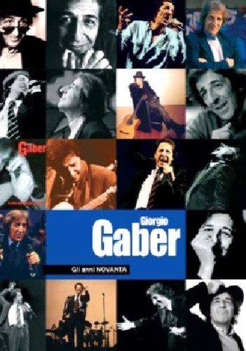 Giorgio Gaber - Gli Anni Novanta (2 Dvd+Libro) [Italia]