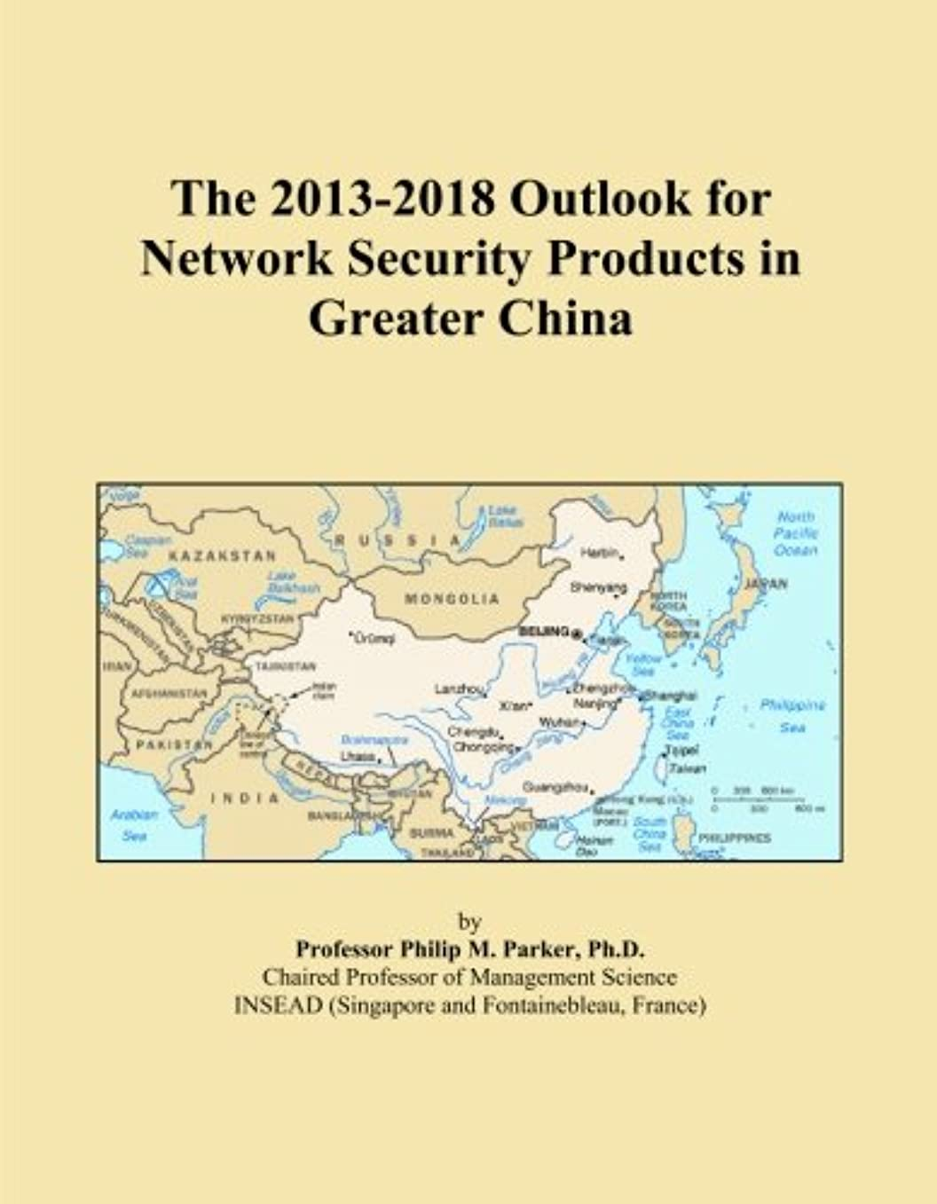 倫理感染する酸化するThe 2013-2018 Outlook for Network Security Products in Greater China