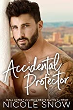Accidental Protector: A Marriage Mistake Romance (Marriage Mistake Series Book 2)