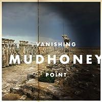 Vanishing Point by Mudhoney (2013-04-02)