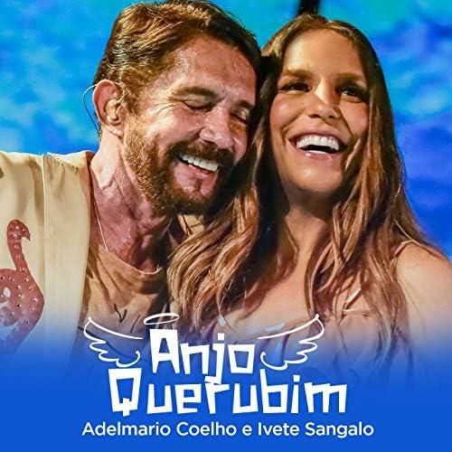 Adelmario Coelho, Ivete Sangalo