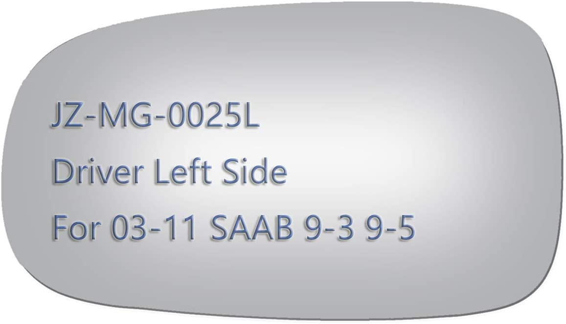 JZSUPER online shopping Side Mirror Glass fit Bargain sale for 9-5 Left Saab Driver 9-3X 9-3