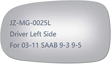 JZSUPER Side Mirror Glass for Saab 9-3 9-5 9-3X Driver Left Side View LH Replacement Non Heated Including Adhesive