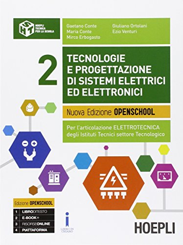Tecnologie e progettazione di sistemi elettrici ed elettronici. Per gli Ist. tecnici industriali. Con e-book. Con espansione online (Vol. 2)