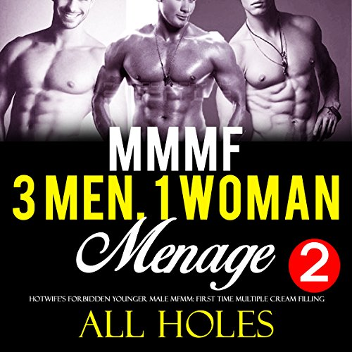 Three Men, One Woman, Too Big, All Holes cover art