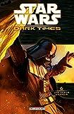 Star Wars - Dark Times T06 - Une Lueur d'espoir