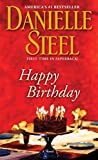 Happy Birthday: A Novel by Danielle Steel(2012-07-24) -