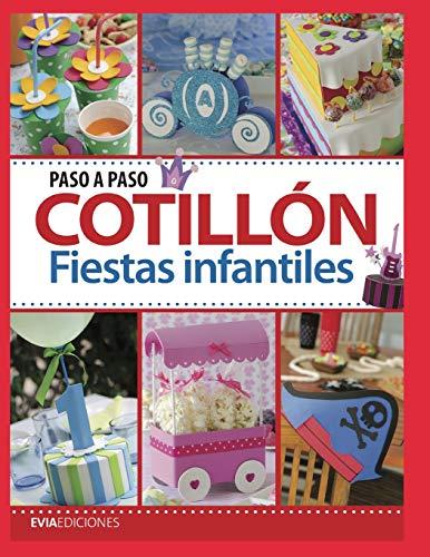 COTILLÓN PASO A PASO: fiestas infantiles