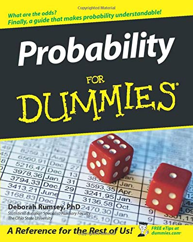 Compare Textbook Prices for Probability For Dummies 1 Edition ISBN 8601300291437 by Rumsey, Deborah J.