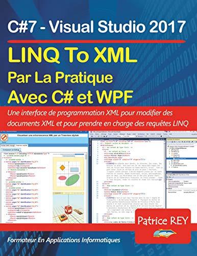 [画像:LINQ To XML en pratique avec C#7 et WPF: avec visual studio 2017]