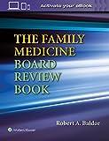 The Family Medicine Board Review Book (Bratton's Family Medicine Board Review)