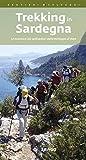 Trekking in Sardegna. Le escursioni più spettacolari dalla montagna al mare