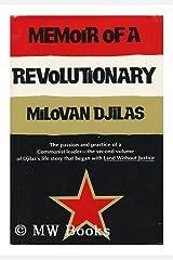 Memoir of a revolutionary Hardcover