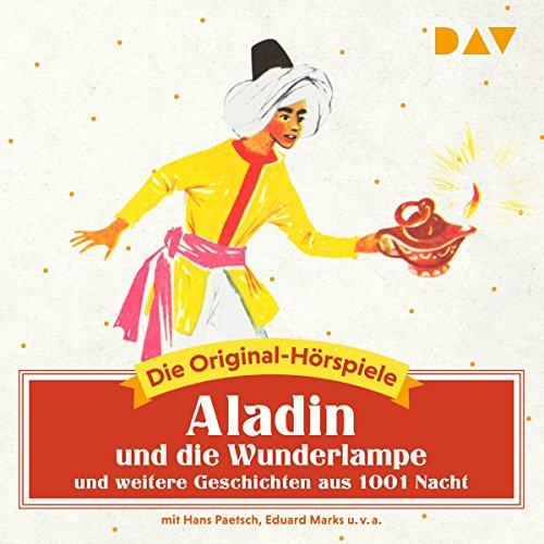 Aladin und die Wunderlampe und weitere Geschichten aus 1001 Nacht audiobook cover art