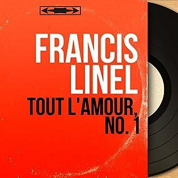 Tout l'amour, no. 1 (feat. Johnny Hawkins et son orchestre, Les Voix R. G. M.) [Mono Version]