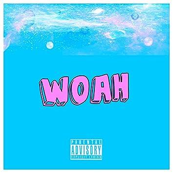 Woah (feat. Aj Henny)