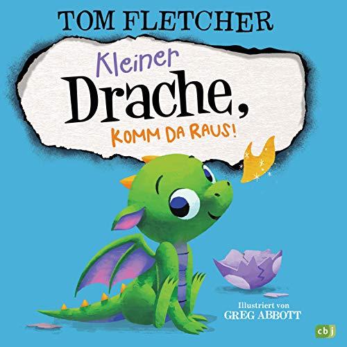Kleiner Drache, komm da raus!: Ein liebenswertes Mitmach-Abenteuer für die ganz Kleinen