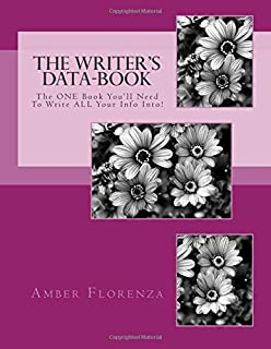 The Writer's Data-book: The One Book You'll Need to Write All Your Info Into! Purple