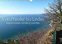 Vom Pfaender nach Lindau (Wandkalender 2022 DIN A3 quer): Eine Wanderung vom Berg zum See. (Monatskalender, 14 Seiten )