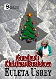 Grandma's Christmas Breakdown (English Edition)