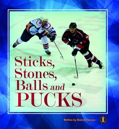Sticks, Stones, Balls and Pucks (The Literacy Tower)