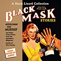 Black Mask 11: Middleman for Murder: And Other Crime Fiction from the Legendary Magazine