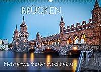 Bruecken - Meisterwerke der Architektur (Wandkalender 2022 DIN A2 quer): Verbindende Bauwerke weltweit (Monatskalender, 14 Seiten )