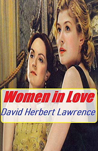 Women in Love Annotated Book With Classic Edition (English Edition)