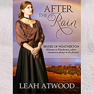 After the Rain     Brides of Weatherton, Volume 1              By:                                                                                                                                 Leah Atwood                               Narrated by:                                                                                                                                 Emma Lysy                      Length: 3 hrs and 4 mins     Not rated yet     Overall 0.0