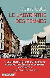 Le labyrinthe des femmes par Gatel