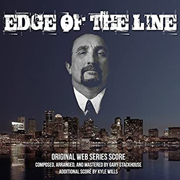 Edge of the Line (Original Score)