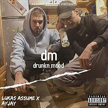 drunkn mood