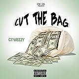 Cut The Bag [Explicit]