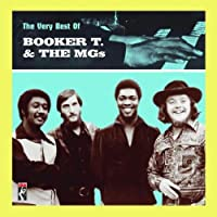 The Very Best Of Booker T. & The MG'S by Booker T. & The MGs (2007-06-19)