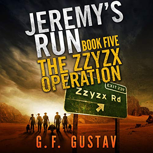The Zzyzx Operation: Jeremy's Run Book Five audiobook cover art