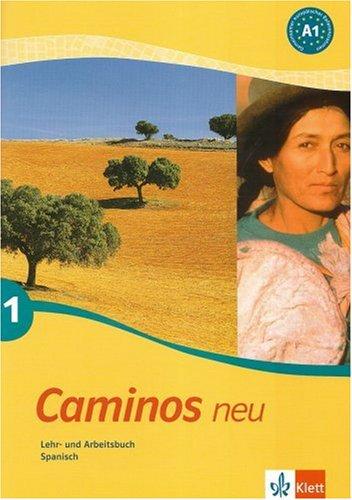 Caminos / Lehr- und Arbeitsbuch mit Audio-CD: Spanisch als 3. Fremdsprache