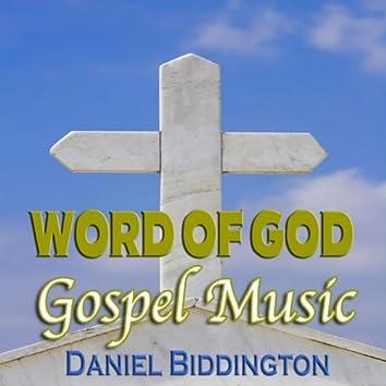 Word of God Gospel Music