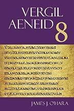 Aeneid 8 (The Focus Vergil Aeneid Commentaries) (Latin Edition)