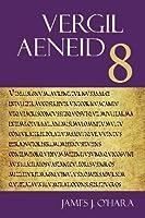 Aeneid 8 (The Focus Vergil Aeneid Commentaries)