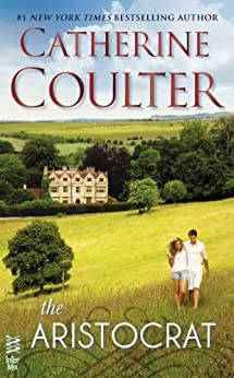 The Aristocrat: (Intermix) by [Catherine Coulter]