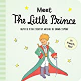 Meet the Little Prince (padded board book) by Antoine de Saint-Exup??ry (2015-10-13)