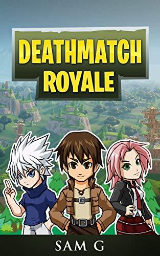 Deathmatch Royale (English Edition)