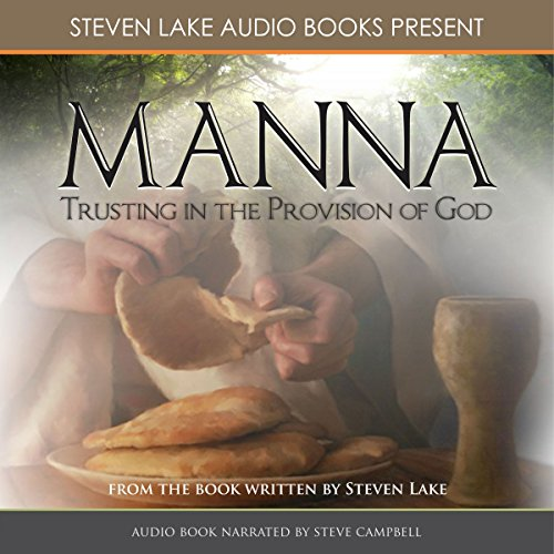 Manna: Trusting in the Provision of God audiobook cover art