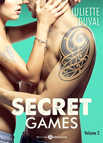 Secret Games - 2 (French Edition)
