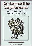 Der abenteuerliche Simplicissimus - Vollständig überarbeitete,...