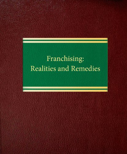 Franchising: Realities and Remediesの詳細を見る