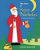 The Story of Saint Nicholas: A Children's Adaptation