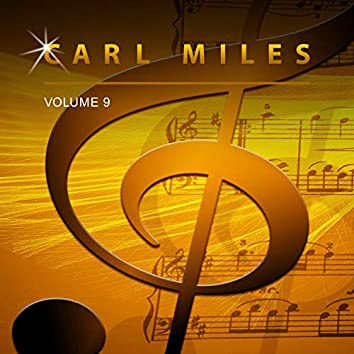 Carl Miles, Vol. 9